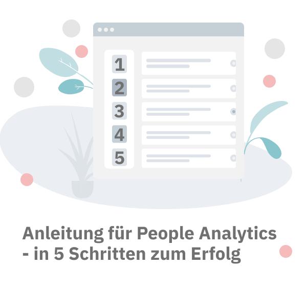 Anleitung für People Analytics - in 5 Schritten zum Erfolg